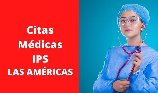 Citas médicas IPS LAS AMÉRICAS