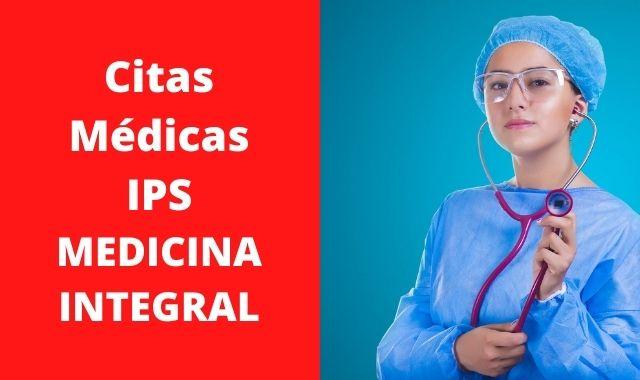 Citas médicas MEDICINA INTEGRAL IPS